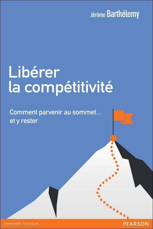 Jérôme Barthélemy Libérer la compétitivité